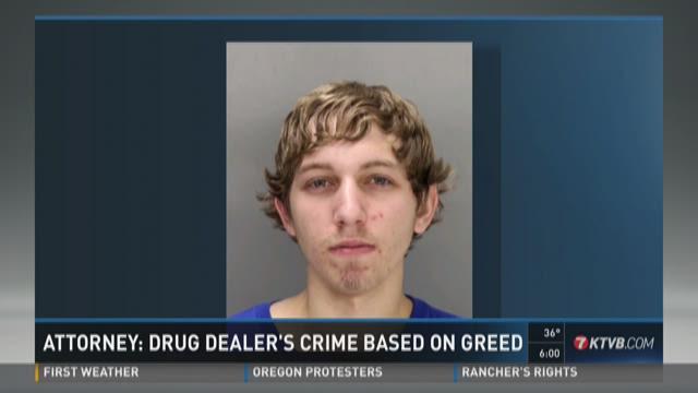 Attorney: Drug dealer's crime based on greed