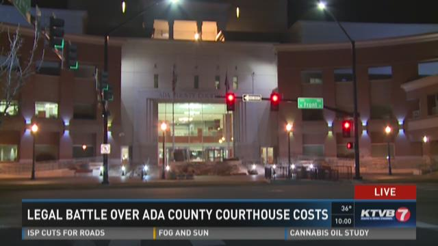 Legal battle over Ada County Courthouse costs